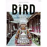 BIRD6号 エキゾチック・アジア―民族衣装を纏う人々― (講談社 Mook(J))