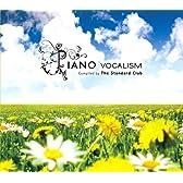 PIANO -VOCALISM-