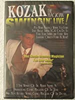 Kozak the Magician. Swingin' Live Rated PG-17