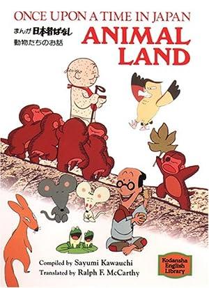 まんが日本昔ばなし動物たちのお話―Once upon a time in Japan animal land 【講談社英語文庫】