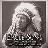 Eagle Song: Pow Wows of the Na