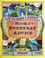 The Old Farmer's Almanac Book of Everyday Advice