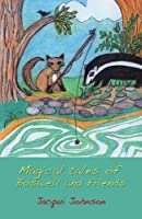 Magical Tales of Boswell and Friends