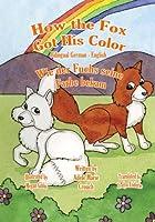 How the Fox Got His Color/ Wie der Fuchs seine Farbe bekam