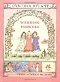 Wedding Flowers (Cobble Street Cousins)