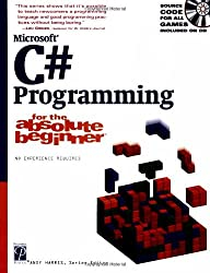 Microsoft C# Programming for Absolute Beginner (For the Absolute Beginner)