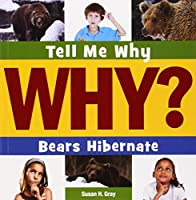 Bears Hibernate (Tell Me Why?)
