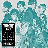 【メーカー特典あり】 44RAIDERS(CD+DVD)(A3サイズ 特典ポスター付)