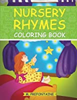 Nursery Rhyme Coloring Book: A Fun Coloring Book For Kids [並行輸入品]