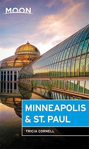 Moon Minneapolis & St. Paul (Travel Guide) (English Edition)