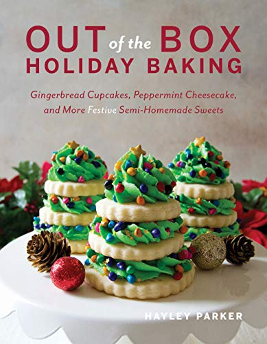 Out of the Box Holiday Baking:...