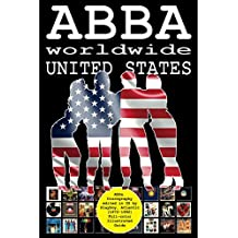 ABBA worldwide: United States: Vinyl Discography Edited in US by Playboy, Atlantic, Polydor (1972-1992). Full-color Guide