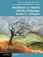 Resilience and Mental Health: Challenges Across the Lifespan by Unknown(2011-09-30)