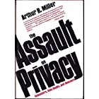 Assault on Privacy: Computers, Data Banks and Dossiers