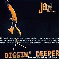 Diggin' Deeper-the Roots of Acid Jazz
