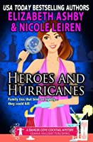 Heroes and Hurricanes: A Danger Cove Cocktail Mystery (Danger Cove Mysteries)