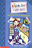 The Declaration of Independence (Amazing Days of Abby Hayes)