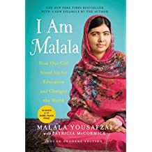 I Am Malala: How One Girl Stood Up for Education and Changed the World: Young Readers Edition