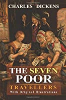 The Seven Poor Travellers : With original illustrations