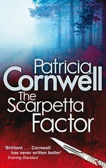 The Scarpetta Factor (Scarpetta 17) by [Cornwell, Patricia]