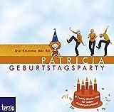 Patricia - Geburtstagsparty. CD . 10 Geburtstags-Songs mit Noten und Playbacks zum Mitsingen