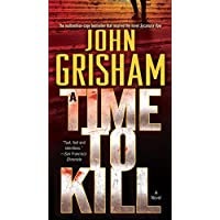 A Time to Kill: A Novel (Jake Brigance Book 1) (English Edition)