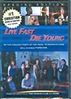 Live Fast Die Young【DVD】 [並行輸入品]