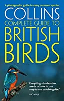 Collins Complete Guide to British Birds (Collins Complete Photo Guides)