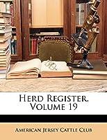 Herd Register, Volume 19