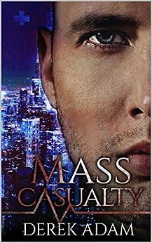Mass Casualty by [Adam, Derek]