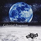 Celestial Fragment(TYPE-A)(通常1~2か月以内に発送)