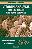 Vitamin Analysis for the Health and Food Sciences, Second Edition (Food Science and Technology)