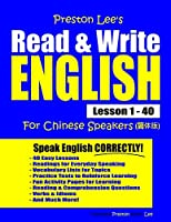 Preston Lee's Read & Write English Lesson 1 - 40 For Chinese Speakers