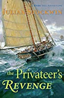 The Privateer's Revenge: A Kydd Sea Adventure (Kydd Sea Adventures)