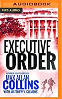 Executive Order (Reeder and Rogers)