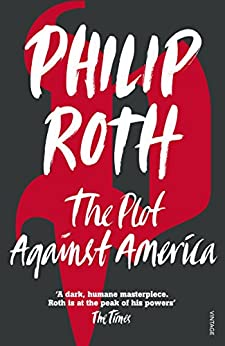 The Plot Against America by [Roth, Philip]