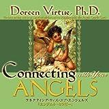 コネクティング・ウイズ・ユア・エンジェルI エンジェルセラピー ~聖なる伝達経路を開き、天使たちとワークする~を試聴する