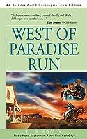 West of Paradise Run