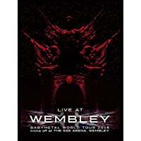 BABYMETAL:LIVE AT WEMBLEY