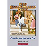 Baby-Sitters Club #12: Claudia and the New Girl