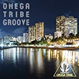OMEGA TRIBE GROOVE 画像