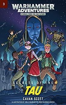 Secrets of the Tau (Warped Galaxies Book 3) by [Scott, Cavan]