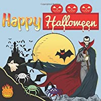 Happy Halloween: Halloween party Guest Book:  Keepsake Memento Gift Book History Halloween decorations design  -image Happy Halloween For Family Friends To Write In With Halloween Characters & Messages Good Wishes And Comments