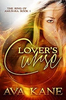 Fantasy: Lovers Curse - A Romance Fantasy Series (The Ring of Amun-Ra, Fantasy, Romance Fantasy, Fantasy Series Book 1) by [Kane, Ava]
