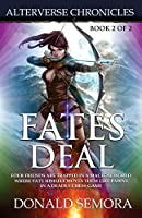 Fates Deal: Alterverse Chronicles