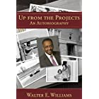 Up from the Projects: An Autobiography (Hoover Institution Press Publication Book 600)