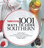 Southern Living 1,001 Ways to Cook Southern 画像