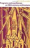 Programs and Manifestoes on 20th-Century Architecture (MIT Press) 画像