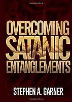 Overcoming Satanic Entanglements [並行輸入品]