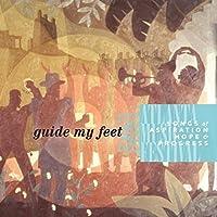 Guide My Feet: Songs of Aspiraton Hope & Progress